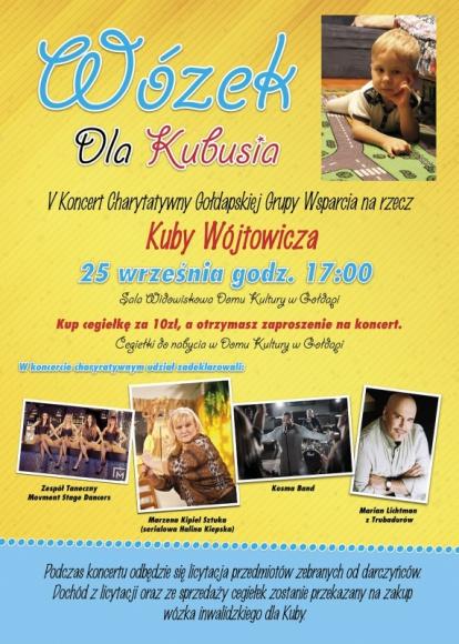 Pop, rock i wózek dla Kubusia Muzyka, LIFESTYLE - Pop-rockowy wokalista Kosma, Marzena Kipiel-Sztuka, Marian Lichtman i zespół tańca Movment Stage Dancers wystąpią podczas charytatywnego koncertu na rzecz Kuby Wójtowicza. Wydarzenie odbędzie się 25 września w Domu Kultury w Gołdapi.