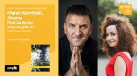Marek Kamiński i Joanna Podsadecka w Empiku Silesia BIZNES, Kultura - Podróżnik Marek Kamiński i Joanna Podsadecka będą gośćmi katowickiego Empiku w Silesii 30 stycznia o godzinie 18:00.